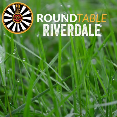Riverdale Round Table